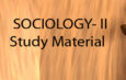 SOCIOLOGY- II – ( Study Material)